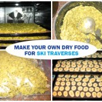 Make your own dried food for ski traverses